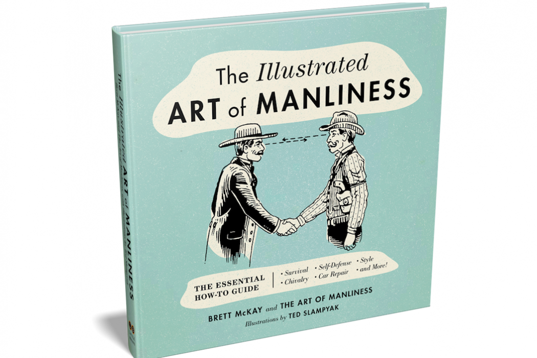 Incredible The Illustrated Art Of Manliness The Coolector Download Free Architecture Designs Scobabritishbridgeorg